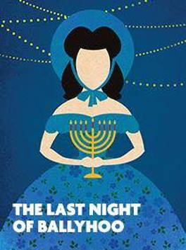 The Last Night of Ballyhoo Poster; the outline of a young woman in a hoop skirt holding a menorah